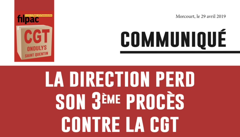 LA DIRECTION PERD SON 3ème PROCÈS CONTRE LA CGT dans CGT UPM Chapelle Darblay ondulys29avril19-1-768x438