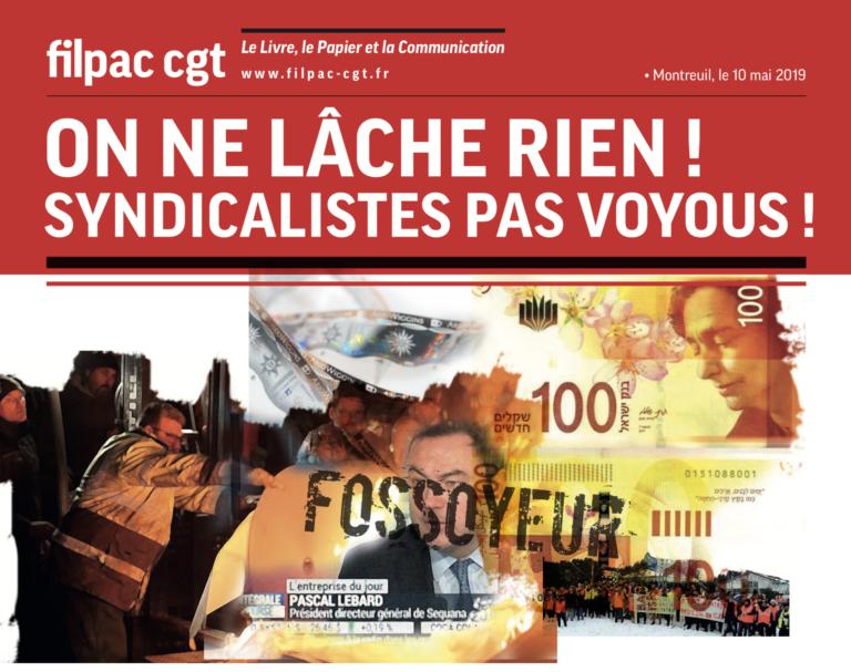 ON NE LÂCHE RIEN !  Syndicalistes pas voyous ! dans CGT UPM Chapelle Darblay solidariteCrevecœur10mai19-1-768x607