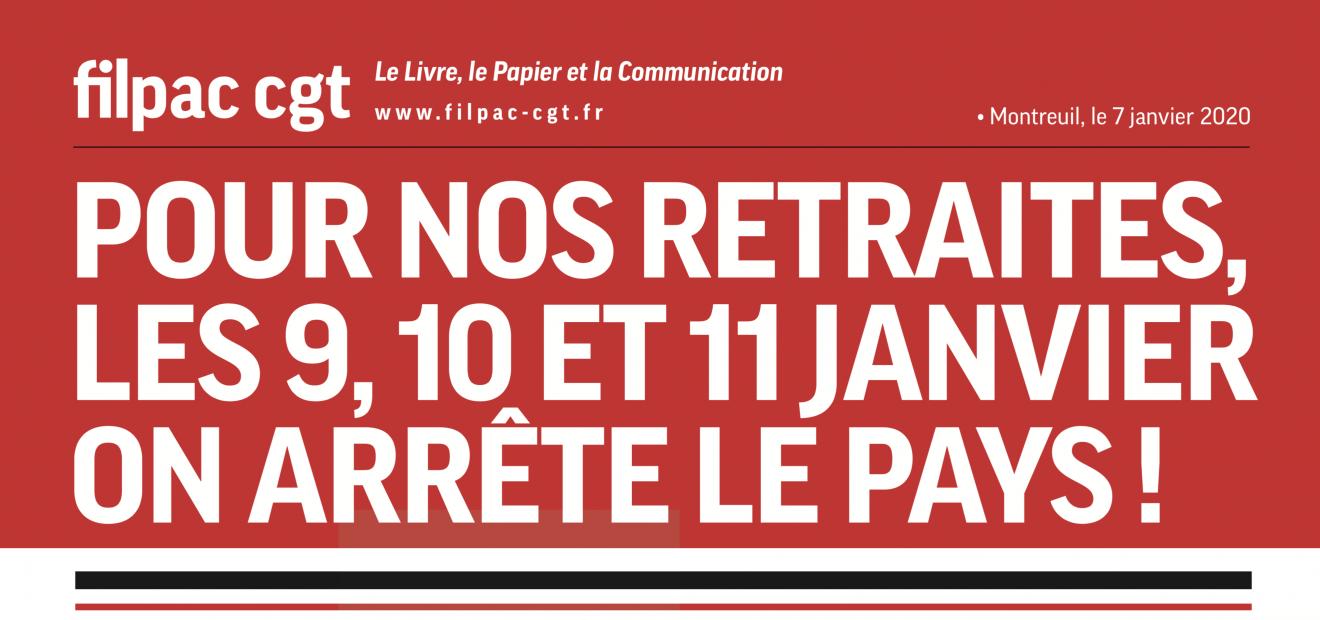 Pour nos retraites, Les 9, 10 et 11 janvier on arrête le pays ! dans CGT UPM Chapelle Darblay retraites7janv20-1-1320x620